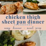 chicken thigh sheet pan dinner - meal prep - pinterest