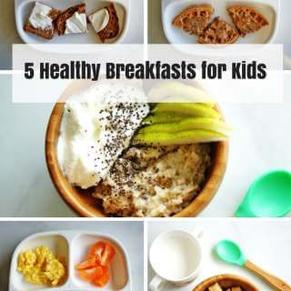 5 Healthy Breakfasts for Kids