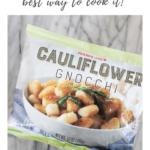 Trader Joe's cauliflower gnocchi - pinterest