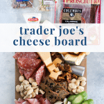 Ingredients and final Trader Joe's cheese board - pinterest