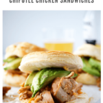 slow cooker chipotle chicken sandwiches