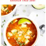 chicken taco soup - pinterest