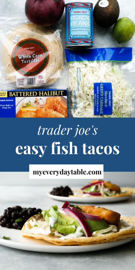 Easy Trader Joe's fish tacos recipe - pinterest