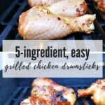easy grilled chicken drumsticks on the grill