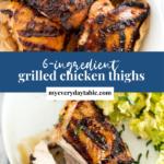 Grilled chicken thighs bone in - pinterest